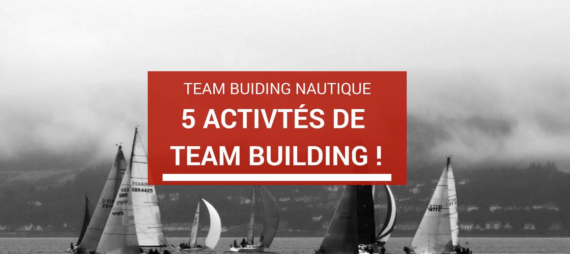 team building nautique : 5 activités nautiques en groupe